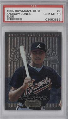 1995 Bowman's Best Blue #7 - Andruw Jones [PSA 10]
