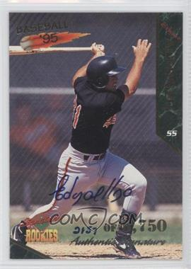 1995 Signature Rookies [???] #JD2 - Edgardo Alfonzo /5750