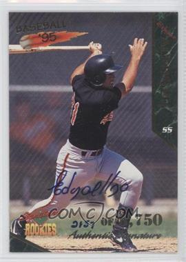 1995 Signature Rookies Signatures [Autographed] #2 - Edgar Alfonzo /5750