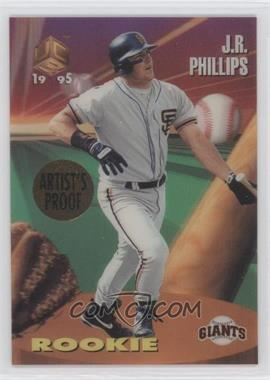 1995 Sportflix UC3 Artist's Proof #99 - J.R. Phillips
