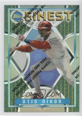 1995 Topps Finest - [Base] - Refractors #186 - Otis Nixon