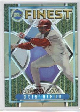1995 Topps Finest [???] #186 - Otis Nixon