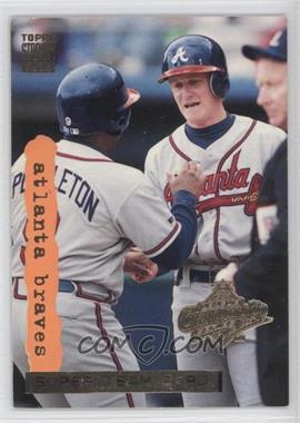 1995 Topps Stadium Club World Series Super Teams #1 - Atlanta Braves