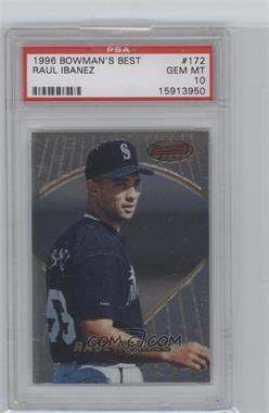 1996 Bowman's Best - [Base] #172 - Raul Ibanez [PSA 10]