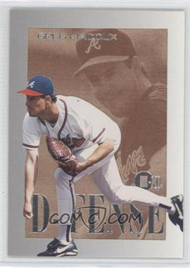 1996 E-Motion XL - D-FENSE #6 - Greg Maddux