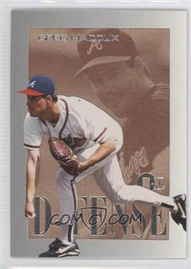 1996 E-Motion XL D-FENSE #6 - Greg Maddux