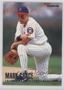 1996 Fleer Team Sets - Chicago Cubs #7 - Mark Grace