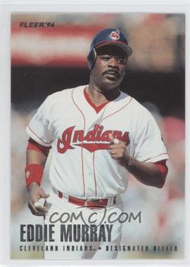 1996 Fleer Team Sets - Cleveland Indians #9 - Eddie Murray