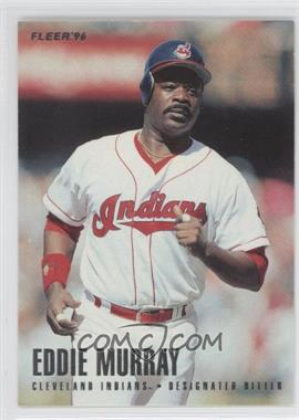 1996 Fleer Team Sets Cleveland Indians #9 - Eddie Murray