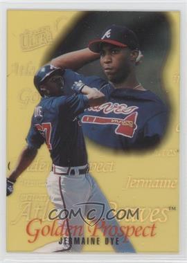 1996 Fleer Ultra Golden Prospects #6 - Jermaine Dye