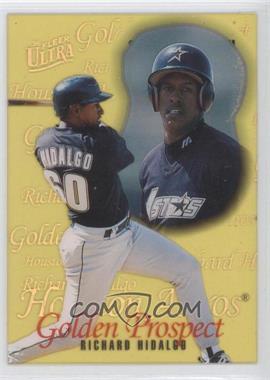 1996 Fleer Ultra Golden Prospects #8 - Richard Hidalgo