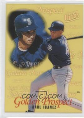 1996 Fleer Ultra Golden Prospects #9 - Raul Ibanez