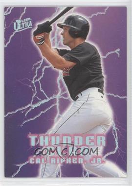 1996 Fleer Ultra Thunder Clap #17 - Cal Ripken Jr.