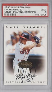 1996 Leaf Signature Series Autographs Gold #OMVI - Omar Vizquel [PSA9]