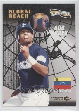 1996 Pinnacle Aficionado Artist's Proof #153 - Bobby Abreu