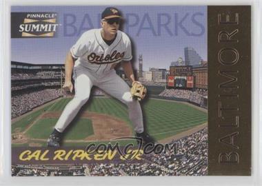 1996 Pinnacle Summit Ballparks #1 - Cal Ripken Jr. /8000
