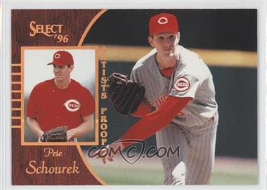 1996 Select Artist's Proof #84 - Pete Schourek
