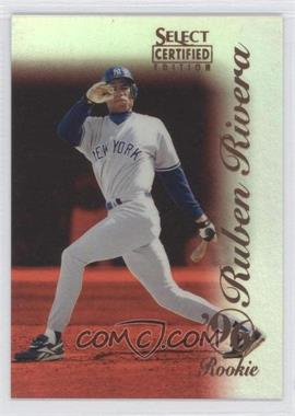 1996 Select Certified Edition - [Base] - Mirror Red #134 - Ruben Rivera /90
