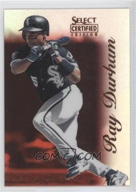 1996 Select Certified Edition Mirror Red #97 - Ray Durham /90