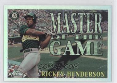 1996 Topps Chrome Master of the Game Refractor #MG6 - Rickey Henderson