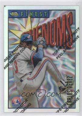 1996 Topps Finest Refractor #109 - Carlos Perez