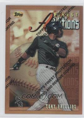 1996 Topps Finest Refractor #225 - Tony Phillips