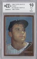 Mickey Mantle (1962 Topps) [ENCASED]