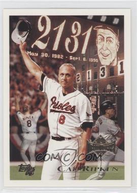 1996 Topps Team Topps Wal-Mart Baltimore Orioles #96 - Cal Ripken Jr.