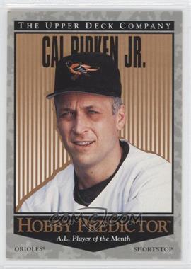 1996 Upper Deck - Hobby Predictor #H6 - Cal Ripken Jr.