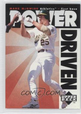 1996 Upper Deck - Power Driven #PD10 - Mark McGwire