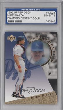 1996 Upper Deck Diamond Destiny Gold #DD23 - Mike Piazza [ENCASED]