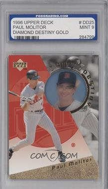 1996 Upper Deck Diamond Destiny Gold #DD25 - Paul Molitor [ENCASED]