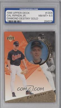 1996 Upper Deck Diamond Destiny Gold #DD6 - Cal Ripken Jr. [ENCASED]