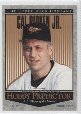 1996 Upper Deck Hobby Predictor #H6 - Cal Ripken Jr.