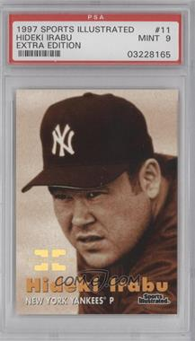 1997 Fleer Sports Illustrated Extra Edition #11 - Hideki Irabu /500 [PSA 9]