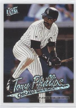 1997 Fleer Ultra Platinum Medallion Edition #P43 - Tony Phillips