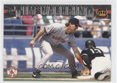 1997 Pacific Crown Collection Silver #43 - Tim Naehring