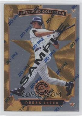 1997 Pinnacle Certified Certified Gold Team Sample #3 - Derek Jeter