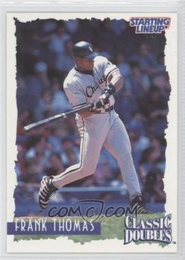 1997 Starting Lineup Cards Classic Doubles #35 - Frank Thomas