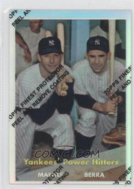 1997 Topps Mickey Mantle Reprints Finest Refractors #23 - Mickey Mantle, Yogi Berra (1957 Topps)