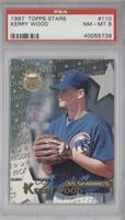 Kerry Wood [PSA 8]