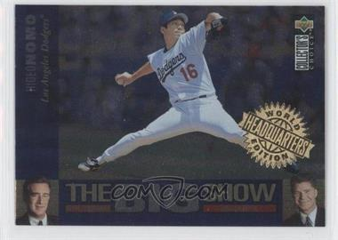 1997 Upper Deck Collector's Choice - The Big Show - World Headquarters Edition #27 - Hideo Nomo