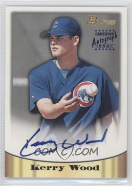 1998 Bowman Certified Autograph Issue Blue Foil #6 - Kerry Wood
