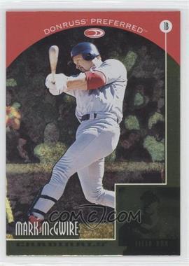 1998 Donruss Preferred #16 - Field Box - Mark McGwire
