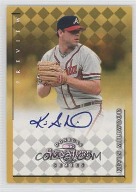 1998 Donruss Signature Series [???] #N/A - Kevin Millwood