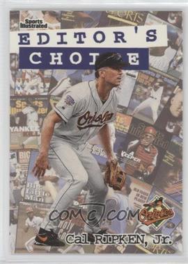 1998 Fleer Sports Illustrated - Editor's Choice #7EC - Cal Ripken Jr.