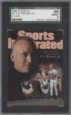 1998 Fleer Sports Illustrated Covers #4 C - Cal Ripken Jr. [SGC88]