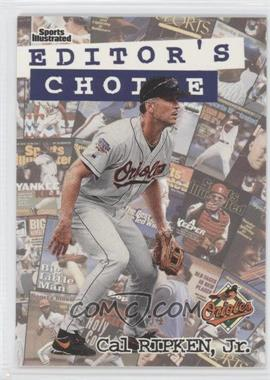 1998 Fleer Sports Illustrated Editor's Choice #7EC - Cal Ripken Jr.