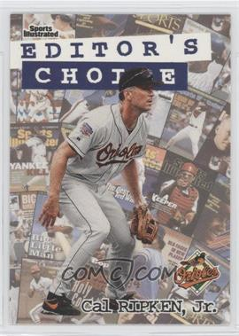 1998 Fleer Sports Illustrated Editor's Choice #7EC - Cal Ripken Jr.