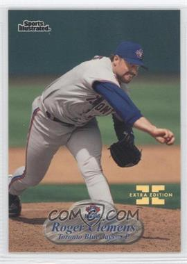 1998 Fleer Sports Illustrated Extra Edition #26 - Roger Clemens /250